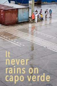 Titel 199x300 - it never rains on capo verde